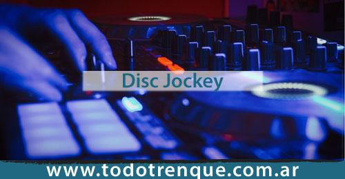 Disc Jockey en Trenque Lauquen